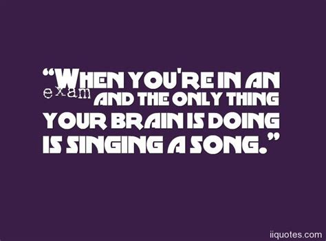 now you re singing with a swing a collection of 22 motivational and funny exam quotes with