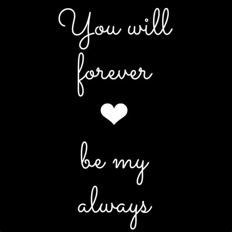 You And Me Always always and forever quotes quotesgram