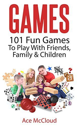what is a fun game to play at christmas with family 101 to play with friends family children kindle edition free