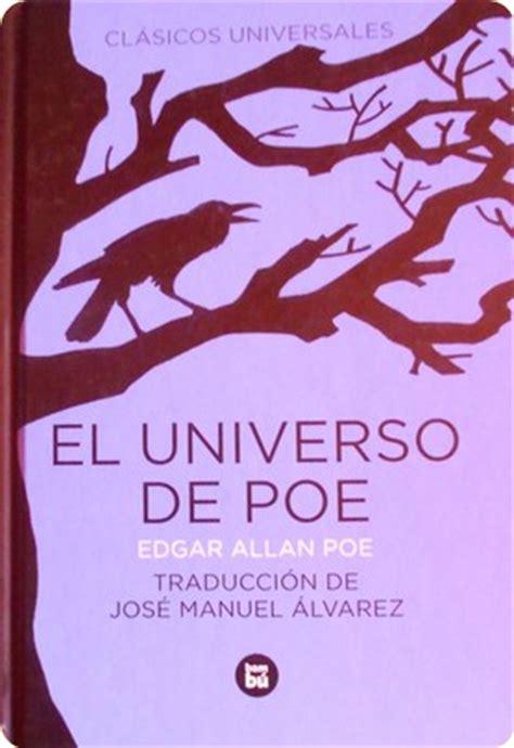 libro el universo de ibez libros sueltos el universo de poe edgar allan poe