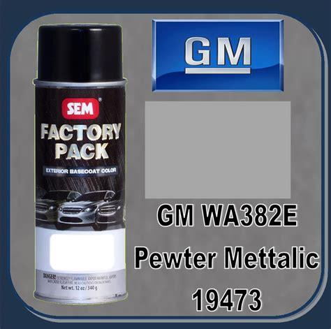 sem 19473 sem factory pack basecoat gm paint code wa382e quot pewter metalic quot 16oz aerosol