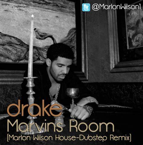 marvins room mp3 mixtapeweekly marvins room marlon wilson house dubstep remix