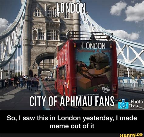 Meme London - aphmau funny so i saw this in london yesterday i made