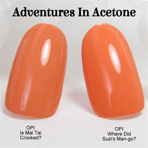Is Mai Crooked adventures in acetone comparison opi is mai crooked vs opi where did suzi s go