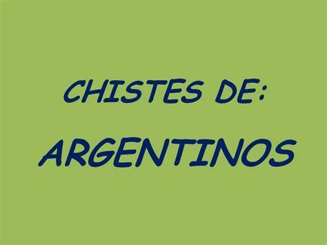 chistes youtube cortos chistes de argentinos chistes buenos chistes cortos
