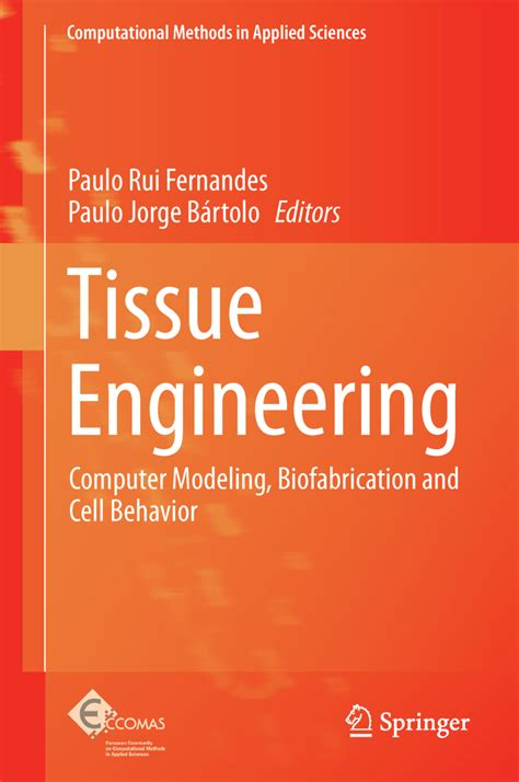 tissue engineering books free tissue engineering computer modeling biofabrication