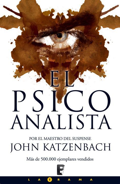 libro el psicoanalista aporte 12 libros de john katzenbach epub