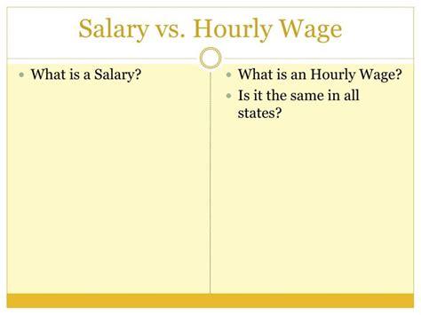 hourly wage vs salary ppt salary vs hourly wage powerpoint presentation id
