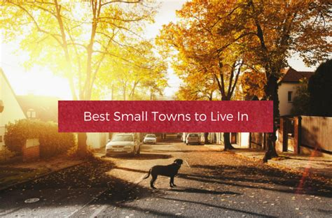 best small towns to live in 100 best midwest small town