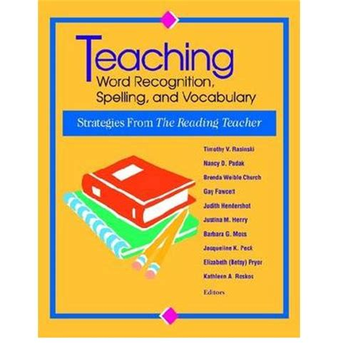 spelling and vocabulary teachers 1407141864 teaching word recognition spelling and vocabulary rasinki 9780872072794
