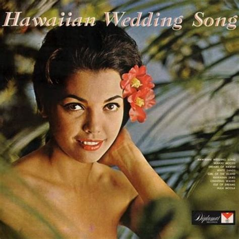Wedding Song Julie Rogers by The Hawaiian Wedding Song Sheet By Julie Rogers