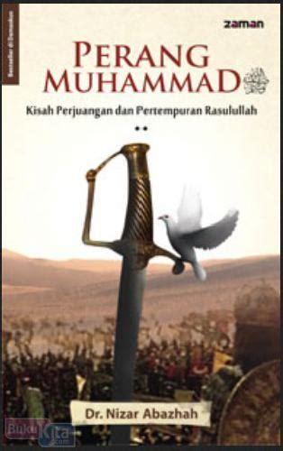 film kisah perjuangan nabi muhammad bukukita com perang muhammad kisah perjuangan dan