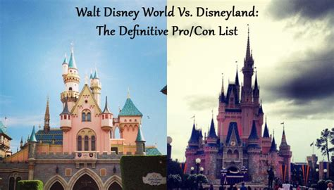 the better disney disney world vs disney land smackdown walt disney world vs disneyland the definitive pro con