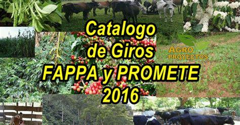 listado fappa y promete 2016 catalogo de giros fappa y promete 2016 agroproyectos
