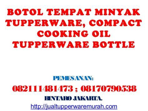 Tupperware Botol Minyak botol tempat minyak tupperware compact cooking