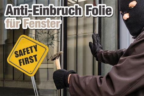 Sichtschutzfolie Fenster Hammer by Einbruchschutz F 252 R Fenster Mit Einbruchhemmender Folie Ifoha