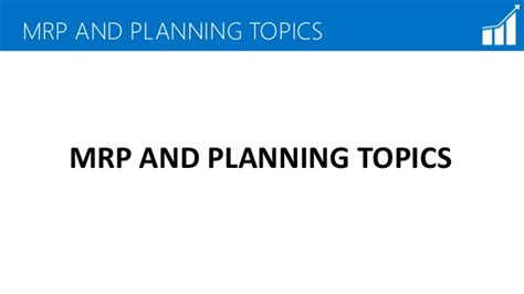 Enterprise Resource Planning Notes For Mba by Mrp And Planning Overview