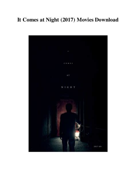 Comes Night 2017 It Comes At Night 2017 Movies Download Hd Free