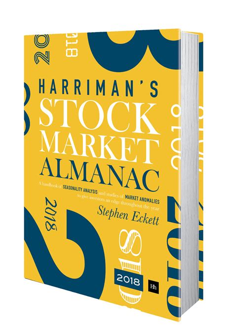 the harriman stock market almanac 2018 a handbook of seasonality analysis and studies of market anomalies to give investors an edge throughout the year books construction sector 4 month strategy the uk stock market