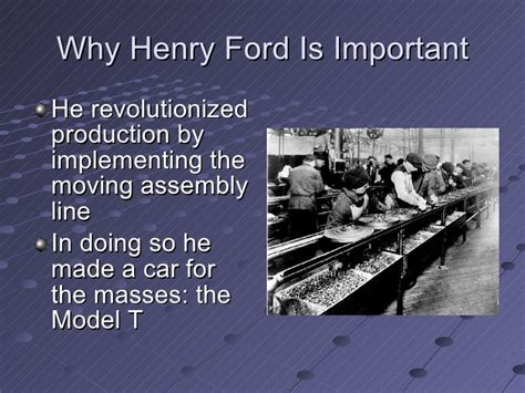 why is henry ford important henry ford by paul yamane