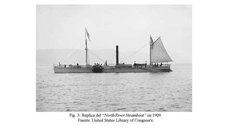 los primeros pasos de la navegaci 243 n a vapor el - Barco De Vapor De Robert Fulton