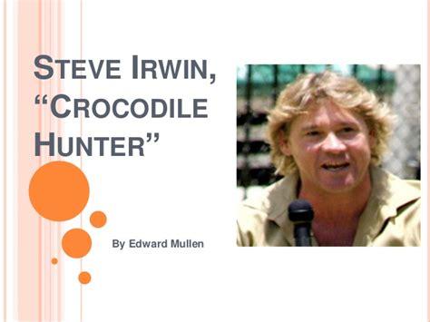 Steve Irwin Powerpoint Steve Ppt
