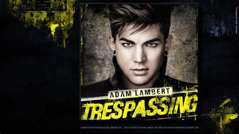 adam lambert trespassing trespassed on adam lambert the sound bath