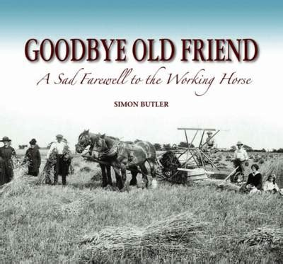 farewell to the horse goodbye old friend by simon butler waterstones