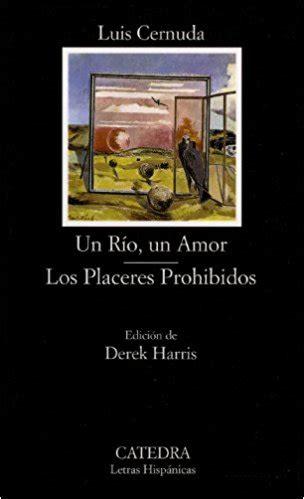 desenganos amorosos letras hispanicas rio un amor los placeres prohibidos letras hispanicas