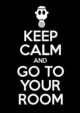 go your room keep calm and go to your room by enjoytheride201 on deviantart