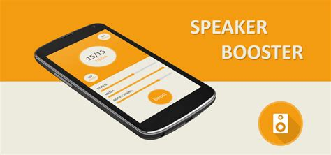 speaker booster for android come aumentare il volume su android con speaker booster