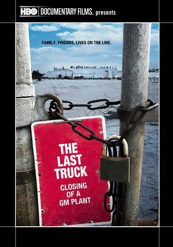 the last lorry a the last truck closing of a gm plant tv short 2009 imdb