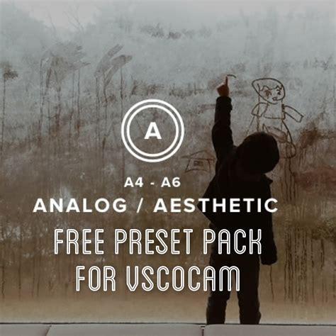 vscocam preset tutorial a new analog aesthetic preset pack for vscocam free for