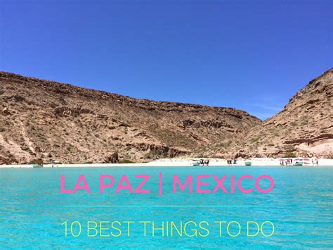 10 best things to do 10 best things to do in la paz mexico indiana jo