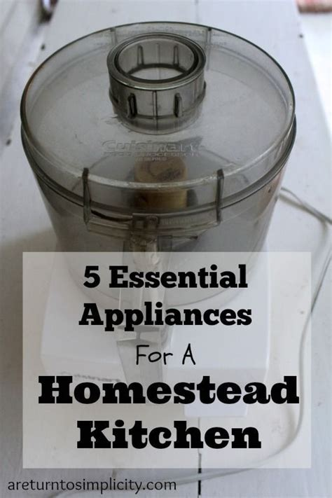 essential kitchen appliances 231 best images about best of a return to simplicity on