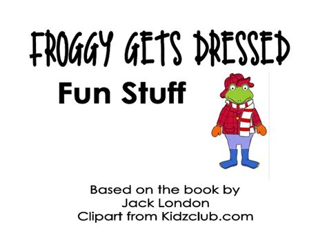 froggy gets dressed template 1000 images about froggy books activities to go along w