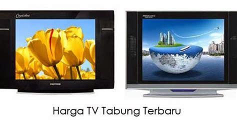 Tv Lcd Di Pasaran daftar harga tv tabung
