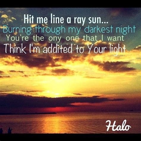 halo beyonce the best love songs pinterest 860 best images about lyrics that speaks to me on pinterest