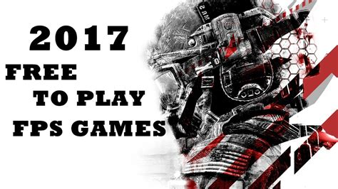 best fps free to play top 10 free to play fps 2017
