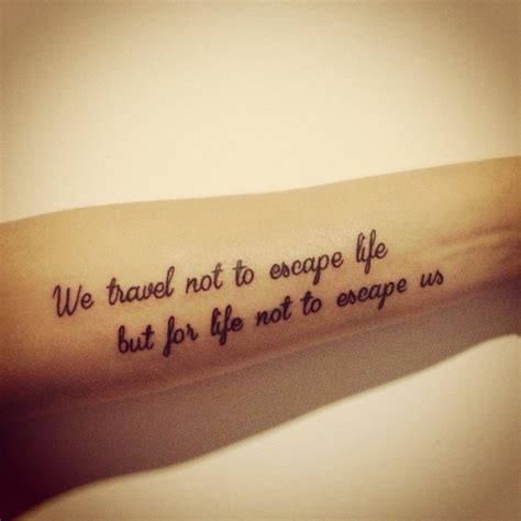 tattoo quotes for travel tattoo quote tattoo pinterest beautiful dads and