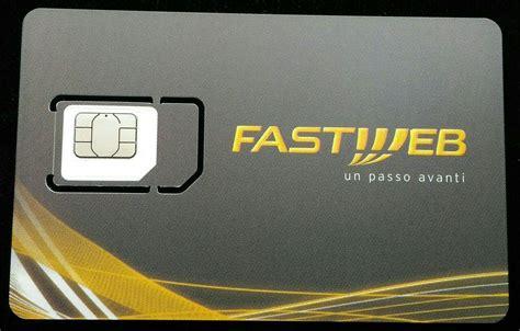 fastweb mobile funziona fastweb mobile ecco le nuove sim 4g e 4gplus