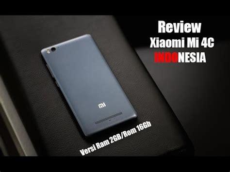 Xiaomi Mi4c Ram 2gb review xiaomi mi4c versi ram 2gb indonesia