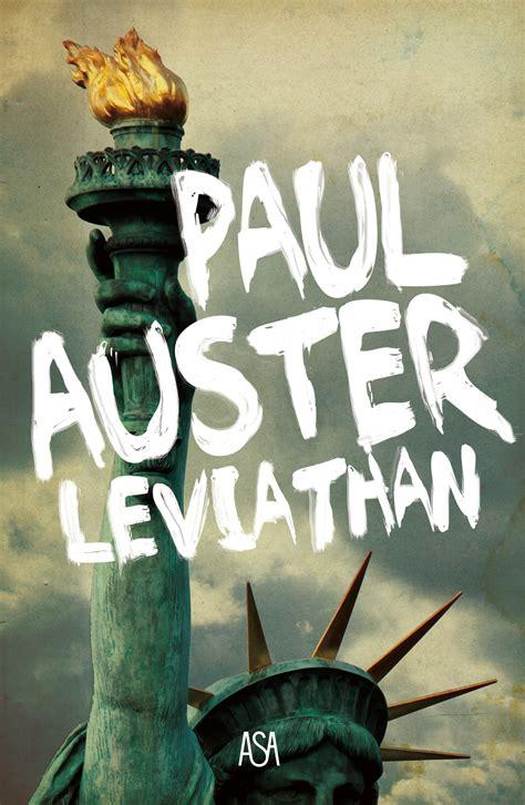 Paul Auster Leviathan leviathan paul auster paul auster di 193 de inverno