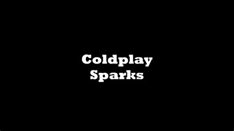 coldplay sparks coldplay sparks with lyrics 1080p hd youtube