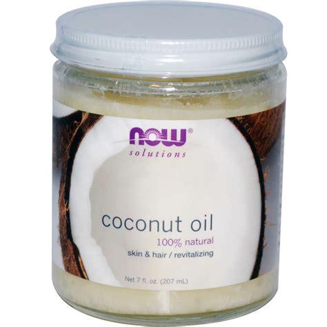 coconut oil now foods coconut oil 100 natural 7 fl oz 207 ml
