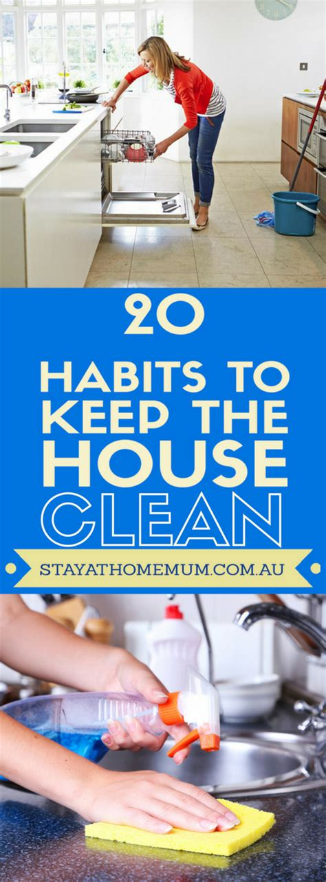 11 daily habits to keep a house clean and tidy clean and 20 habits to keep the house clean