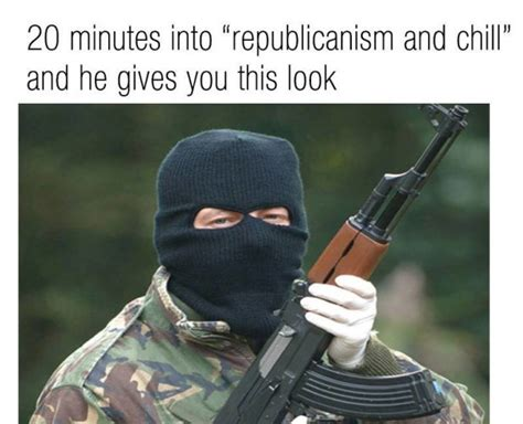 Ira Meme - irish republican memes are taking over the internet 183 the