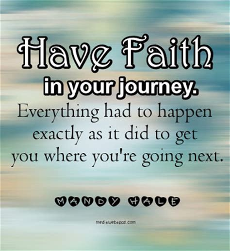 have faith in your journey. ~ best quotes 365