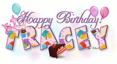 happy birthday tracy images the birthday thread page 49 big forums