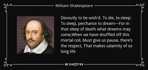 sleep quotes shakespeare william shakespeare quote devoutly to be wish d to die